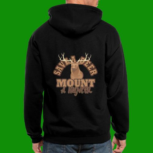 Save a Deer Mount a Hunter - Men's Zip Hoodie