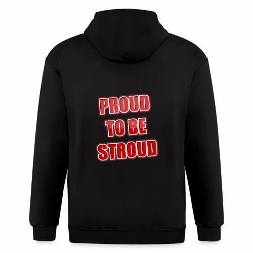 Proud To Be Stroud - Men's Zip Hoodie