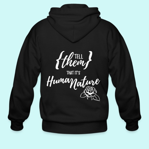 Human Nature - Men's Zip Hoodie