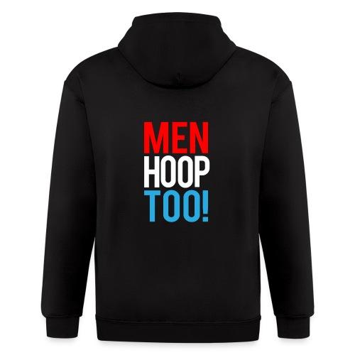 Red, White & Blue ---- Men Hoop Too! - Men's Zip Hoodie