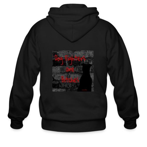 Dog Fighters are Bitches wall - Men's Zip Hoodie