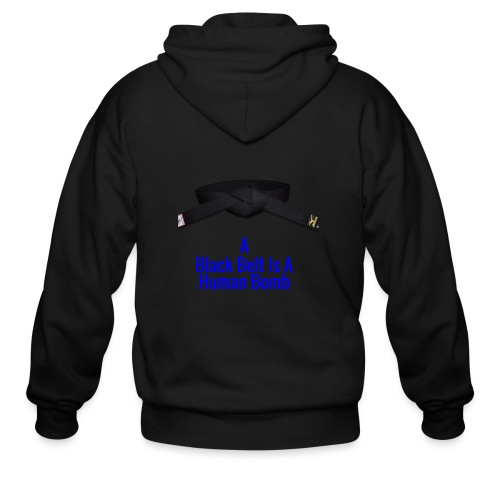 A Blackbelt Is A Human Bomb - Men's Zip Hoodie