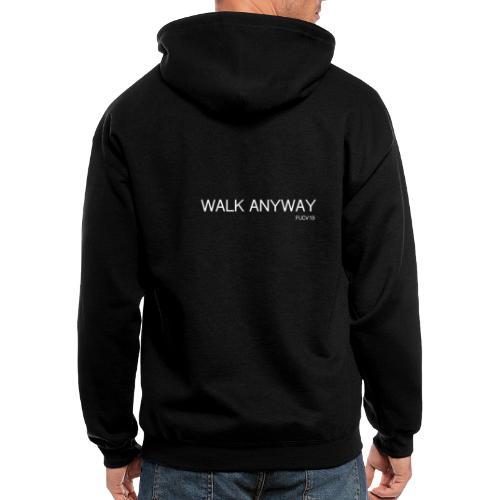 Walk Anyway FUCV19 - Men's Zip Hoodie