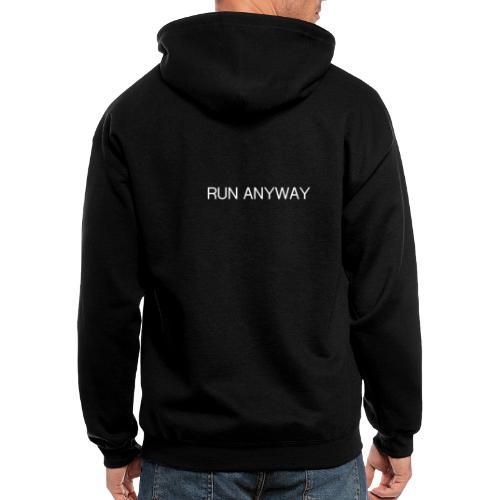 RUN ANYWAY - Men's Zip Hoodie