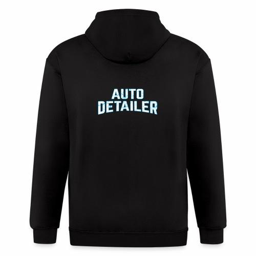 AUTO DETAILER SHIRT | CAR DETAILING - Men's Zip Hoodie