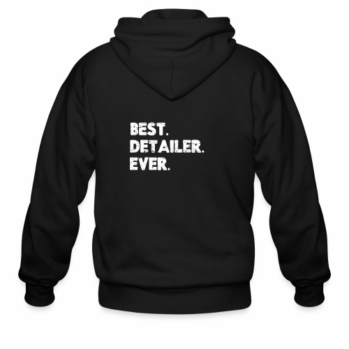 AUTO DETAILER SHIRT | BEST DETAILER EVER - Men's Zip Hoodie