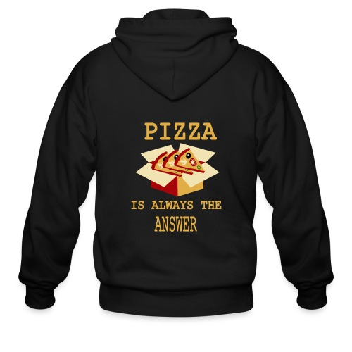 Pizza Is Always The Answer - Men's Zip Hoodie