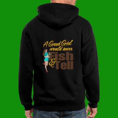 Good Girl Fish & Tell - Men's Zip Hoodie