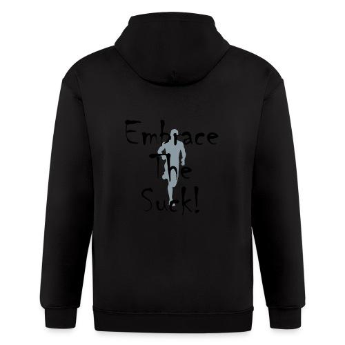 EMBRACE THE SUCK - Men's Zip Hoodie