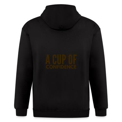 A Cup Of Confidence - Men's Zip Hoodie