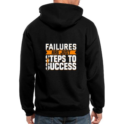 Failures Are Steps To Success - Men's Zip Hoodie