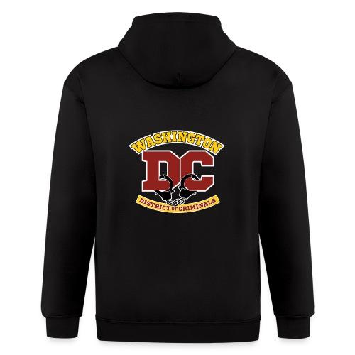 Washington DC - the District of Criminals - Men's Zip Hoodie