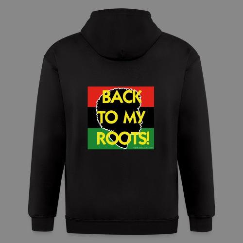 Back To My Roots - Men's Zip Hoodie