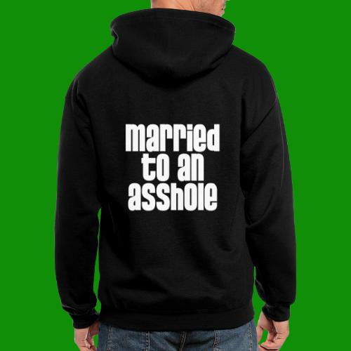 Married to an A&s*ole - Men's Zip Hoodie