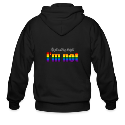 Let's get one thing straight - I'm not! - Men's Zip Hoodie
