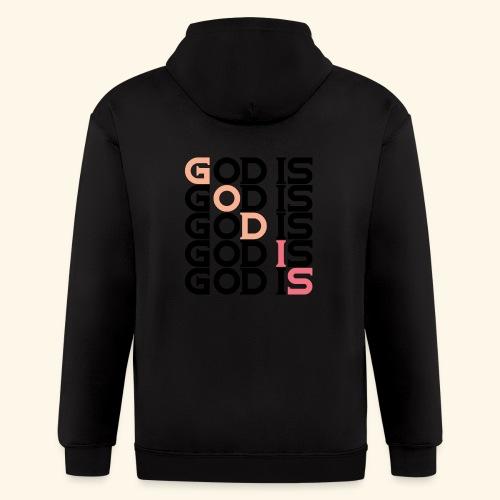 GOD IS #1 - Men's Zip Hoodie