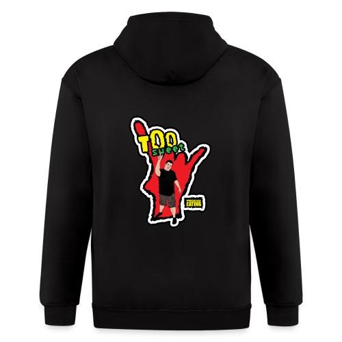 Wreckless Eating Too Sweet Shirt (Women's) - Men's Zip Hoodie