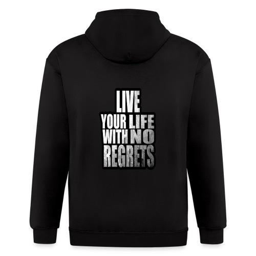 Live Your Life With No Regrets T-shirt (Black) - Men's Zip Hoodie