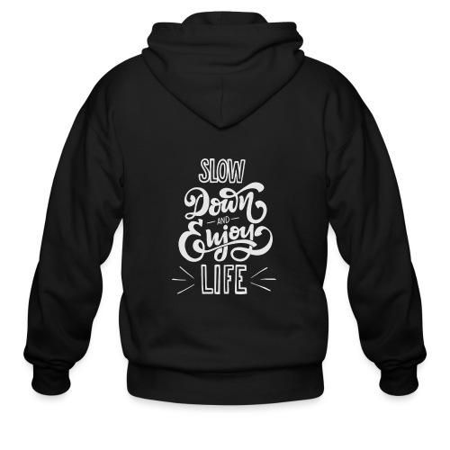 Slow down and enjoy life - Men's Zip Hoodie