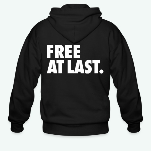 FREE AT LAST - Men's Zip Hoodie