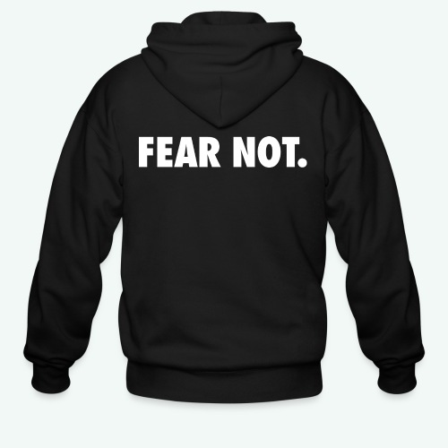 FEAR NOT - Men's Zip Hoodie