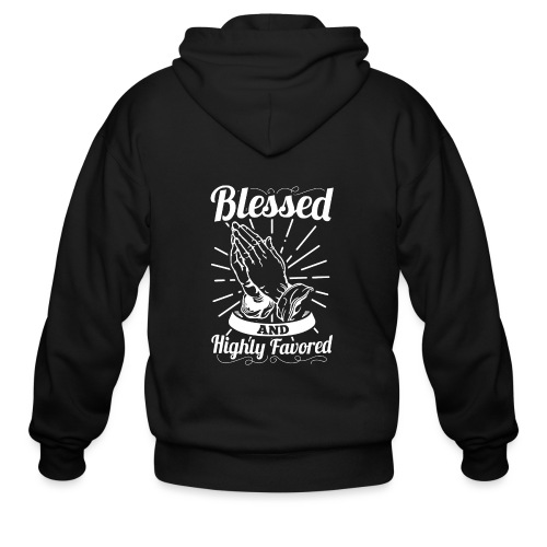 Blessed And Highly Favored (Alt. White Letters) - Men's Zip Hoodie