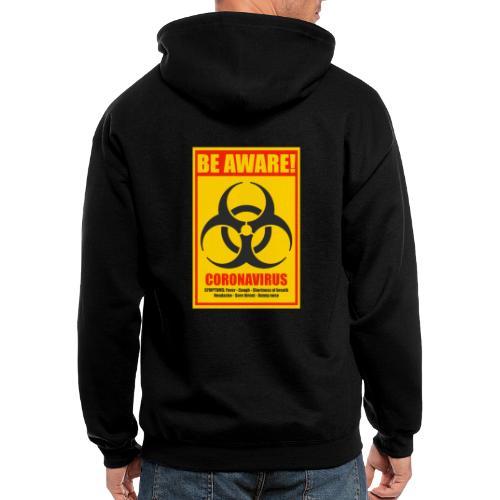 Be aware! Coronavirus biohazard warning sign - Men's Zip Hoodie