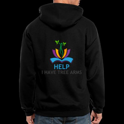Do you have TREE ARMS? Need help with that? - Men's Zip Hoodie