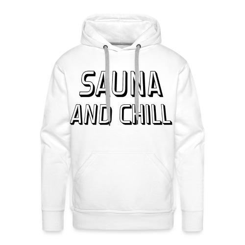 DS - Sauna And Chill - Men's Premium Hoodie
