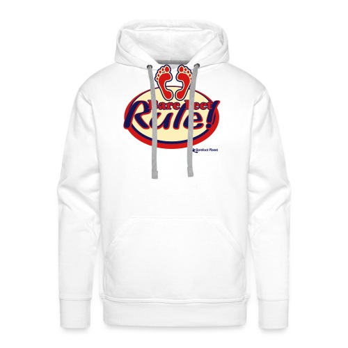 Bare Feet Rule! - Men's Premium Hoodie