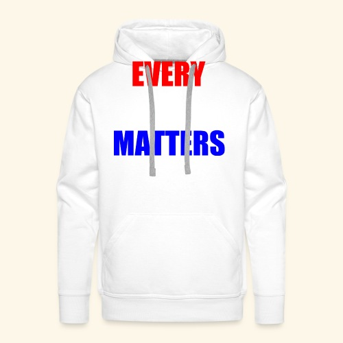 every vote matters - Men's Premium Hoodie