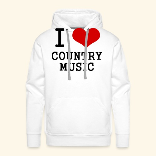 I love country music - Men's Premium Hoodie