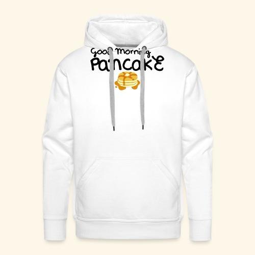 Good Morning Pancake Mug - Men's Premium Hoodie