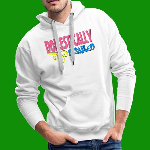 DOMESTICALLY DISABLED - Men's Premium Hoodie