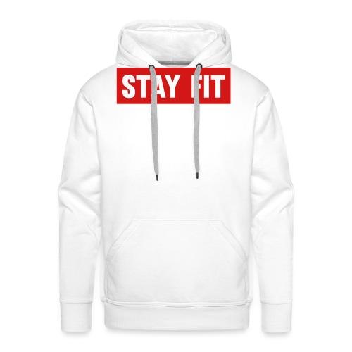 Stay Fit - Men's Premium Hoodie
