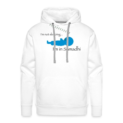 I'm Not Sleeping I'm in Samadhi Graphic - Men's Premium Hoodie