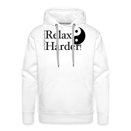 Tai Chi - Relax Harder! - Men's Premium Hoodie