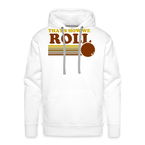 we_roll - Men's Premium Hoodie