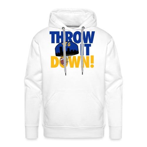 Throw it Down - Men's Premium Hoodie
