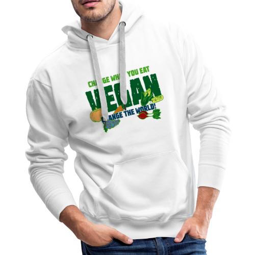 Change what you eat, change the world - Vegan - Men's Premium Hoodie
