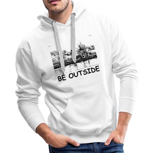 Be Outside - Men's Premium Hoodie