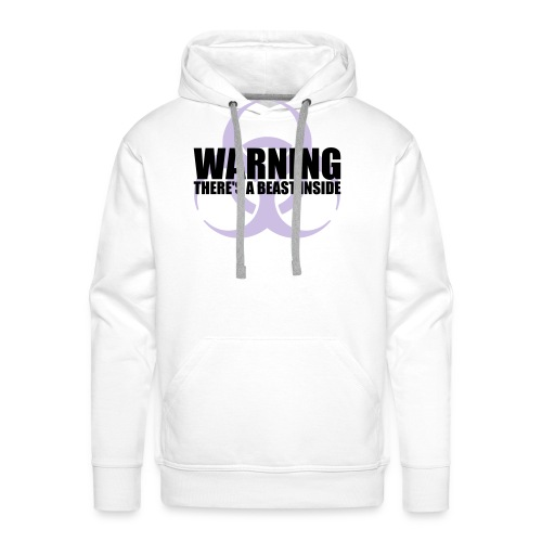 Warning...There's a Beast Inside - Men's Premium Hoodie