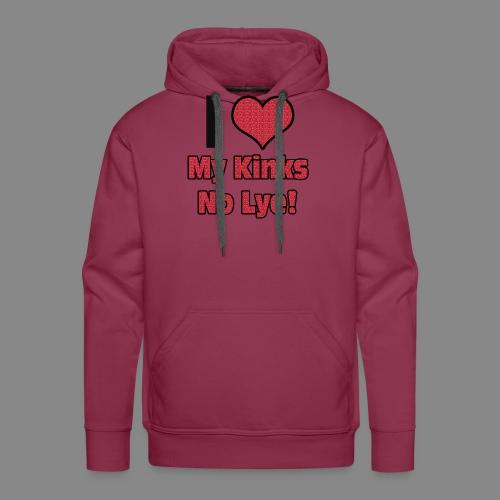 Love My Kinks No Lye - Men's Premium Hoodie