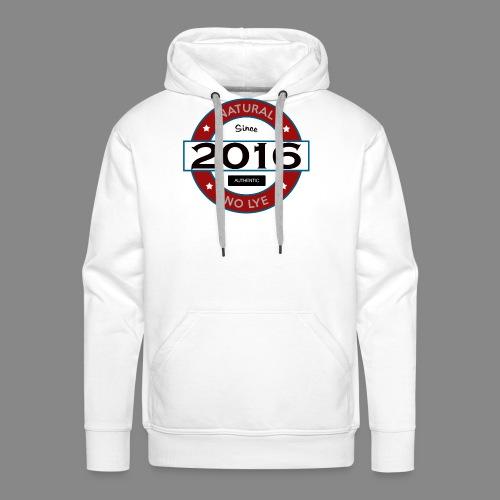 Natural Since 2016 No Lye - Men's Premium Hoodie