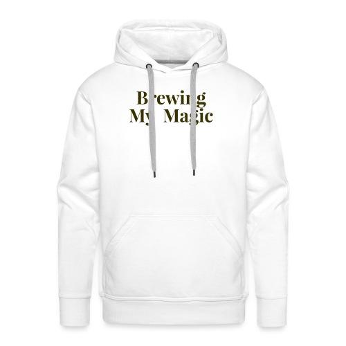 Brewing My Magic Women's Tee - Men's Premium Hoodie