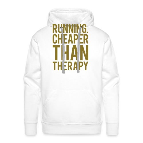 Running cheaper than therapy - Men's Premium Hoodie