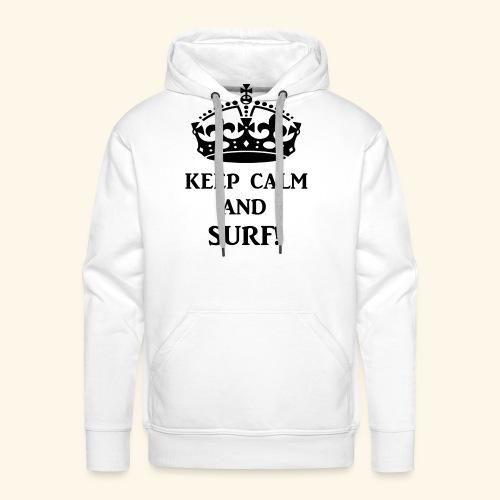 keep calm surf blk - Men's Premium Hoodie