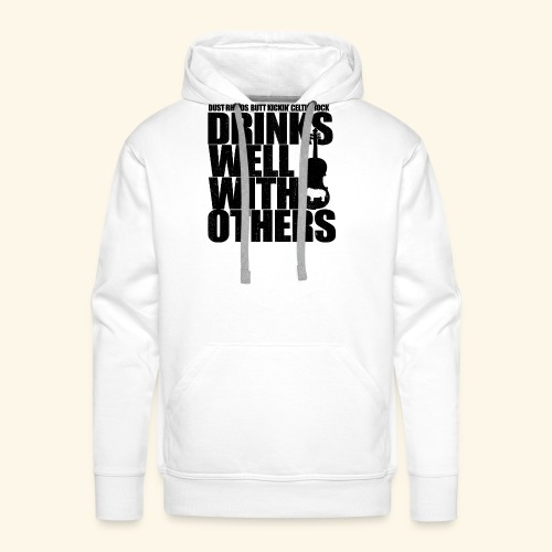 Dust Rhinos Drinks Well With Others - Men's Premium Hoodie