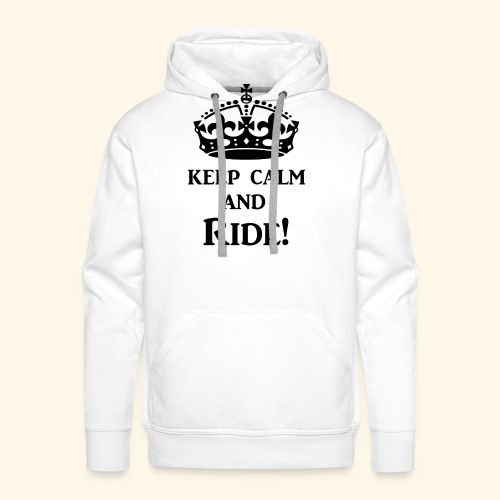 keep calm ride blk - Men's Premium Hoodie