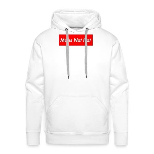 Mans Not Hot - Men's Premium Hoodie